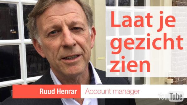 Laat je gezicht zien met Ruud Henrar